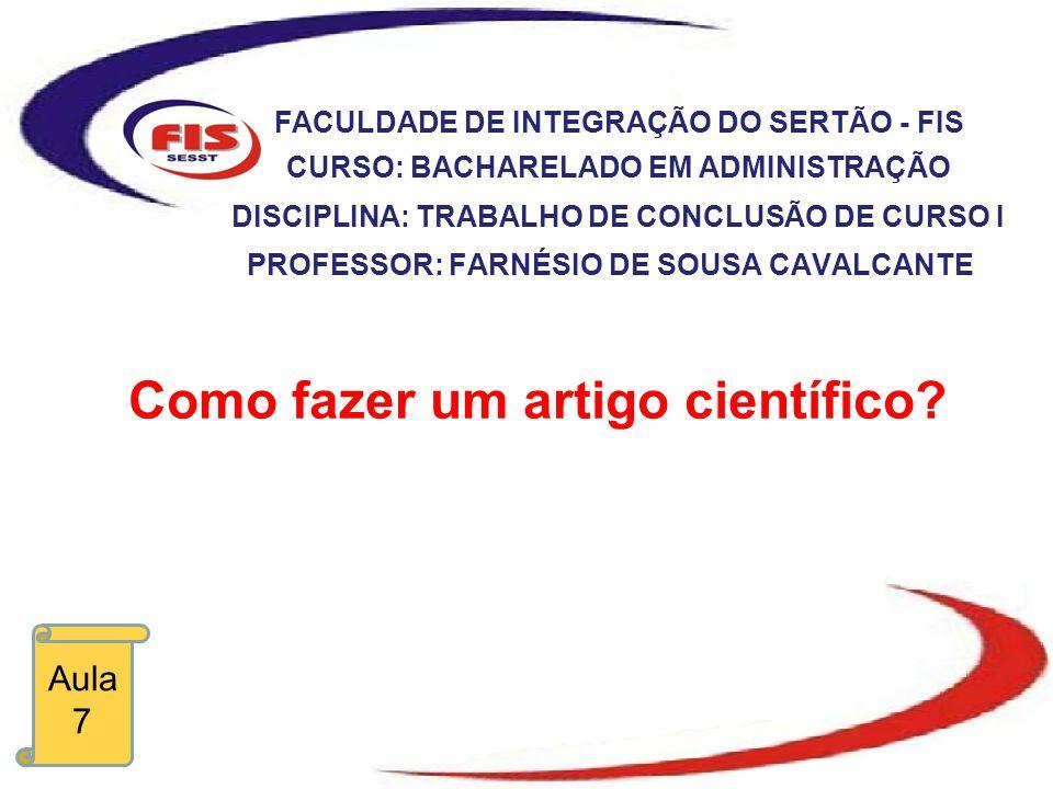 Como fazer um artigo científico.FERREIRA, D.D.M.; FERREIRA, L.F.