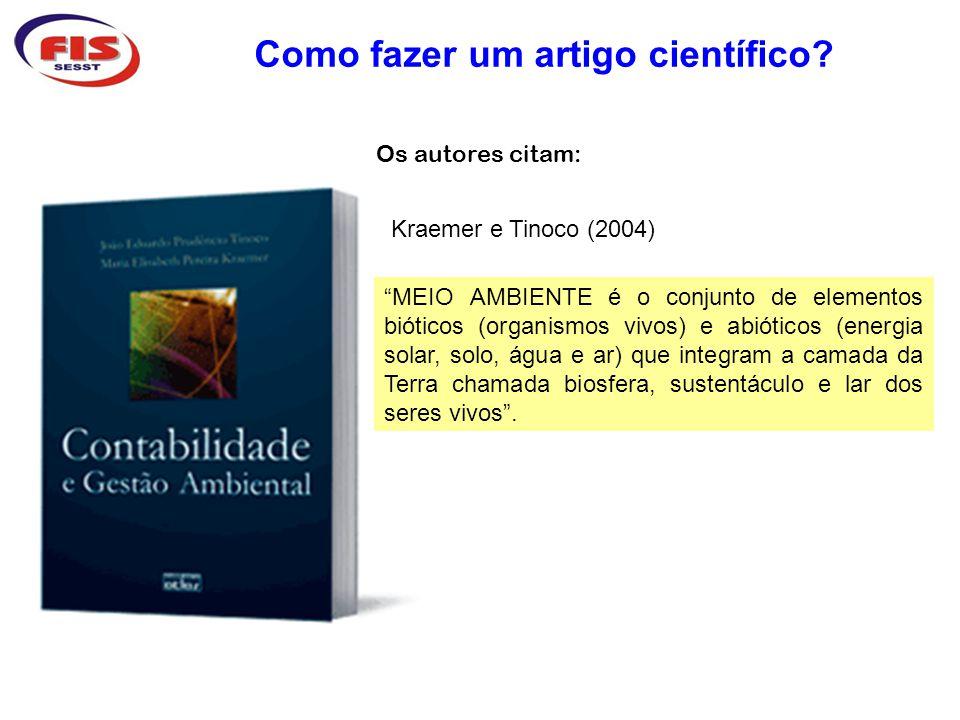 Como fazer um artigo científico.ROSA, F. S., ENSSLIN, S.