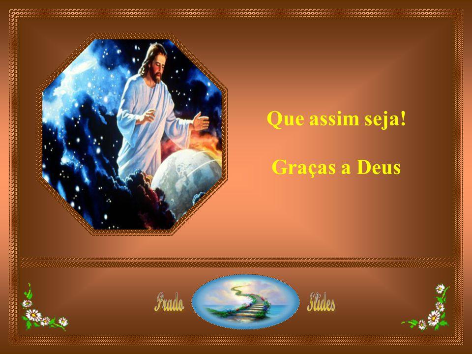 Ajuda-me a ajudá-lo, Senhor, porque é seu o tempo da minha vida. São suas as minhas manhãs, tardes e noites. É seu o meu coração.