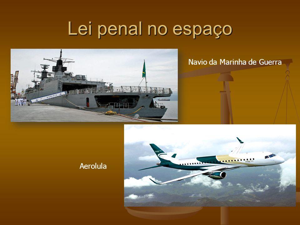 Lei penal no espaço Navio da Marinha de Guerra Aerolula