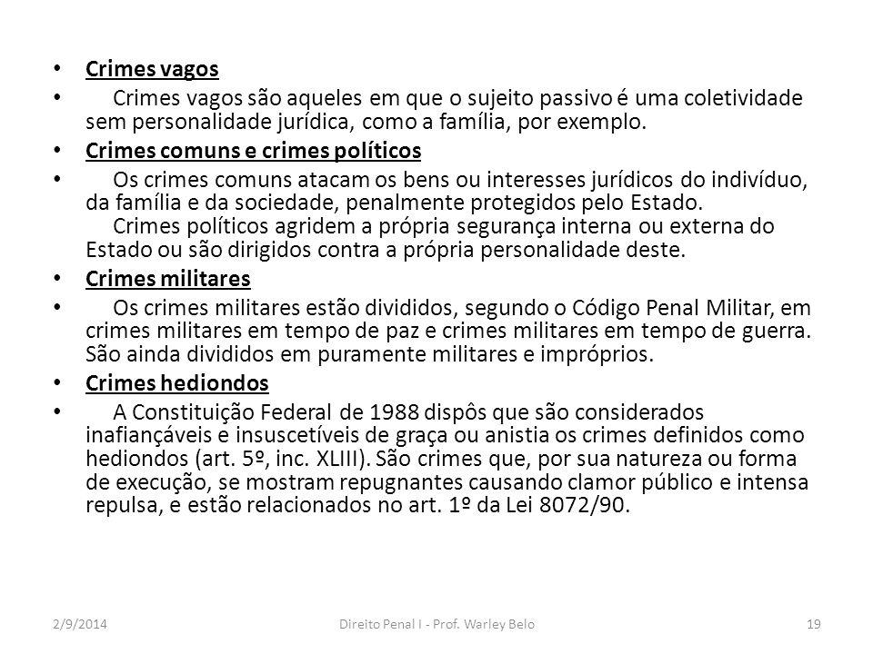 Crimes principais e crimes acessórios Os crimes principais independem da prática do delito anterior.