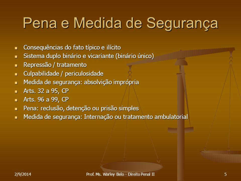 2/9/201416 Penas principais e acessórias (art.91, CP) Penas principais e acessórias (art.