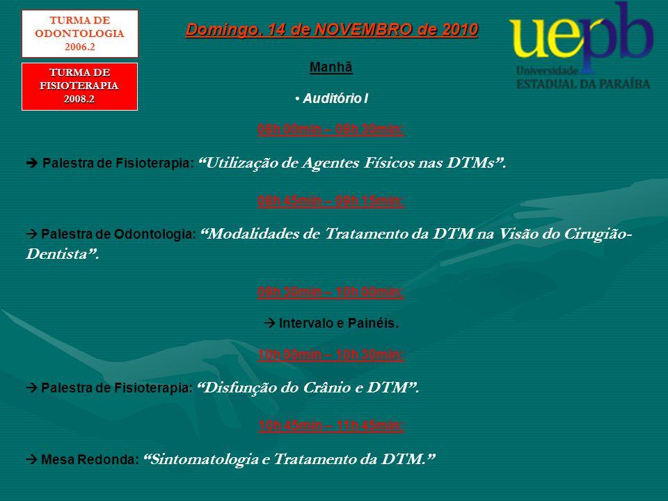 Domingo, 14 de NOVEMBRO de 2010 Manhã Auditório II 08h 40min – 12h 00min:  Apresentação de tema livre.