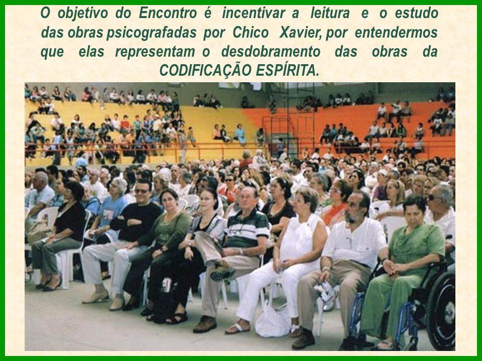 O objetivo do Encontro é incentivar a leitura e o estudo das obras psicografadas por Chico Xavier, por entendermos que elas representam o desdobramento das obras da CODIFICAÇÃO ESPÍRITA.