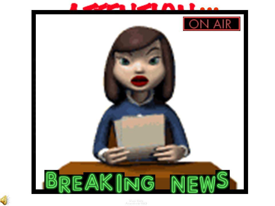 NO AR BREAKING NEWS Começa agora... Eliane Costa Fevereiro de 2010