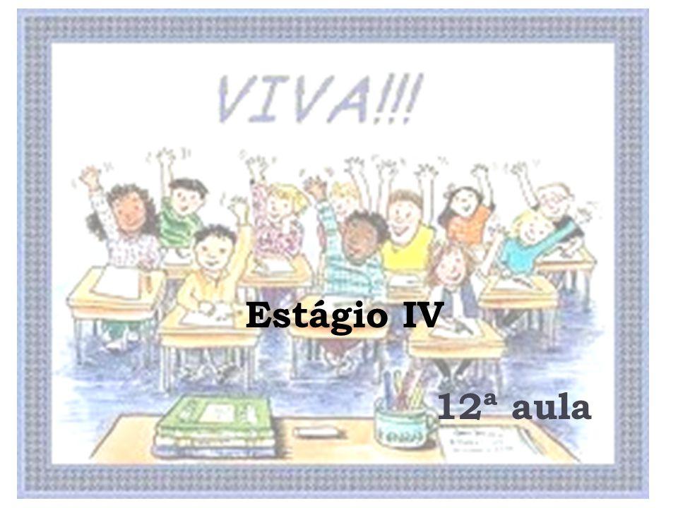 Estágio IV 12ª aula