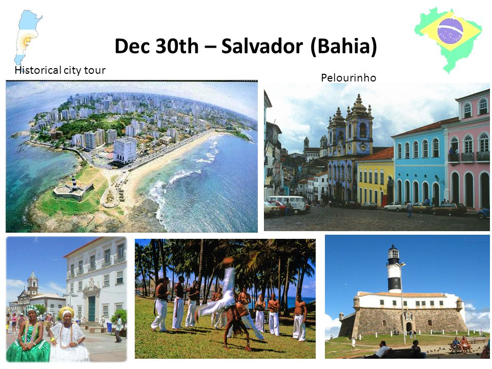 Dec 30th – Salvador (Bahia) Historical city tour Pelourinho