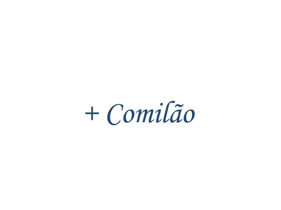 + Comilão