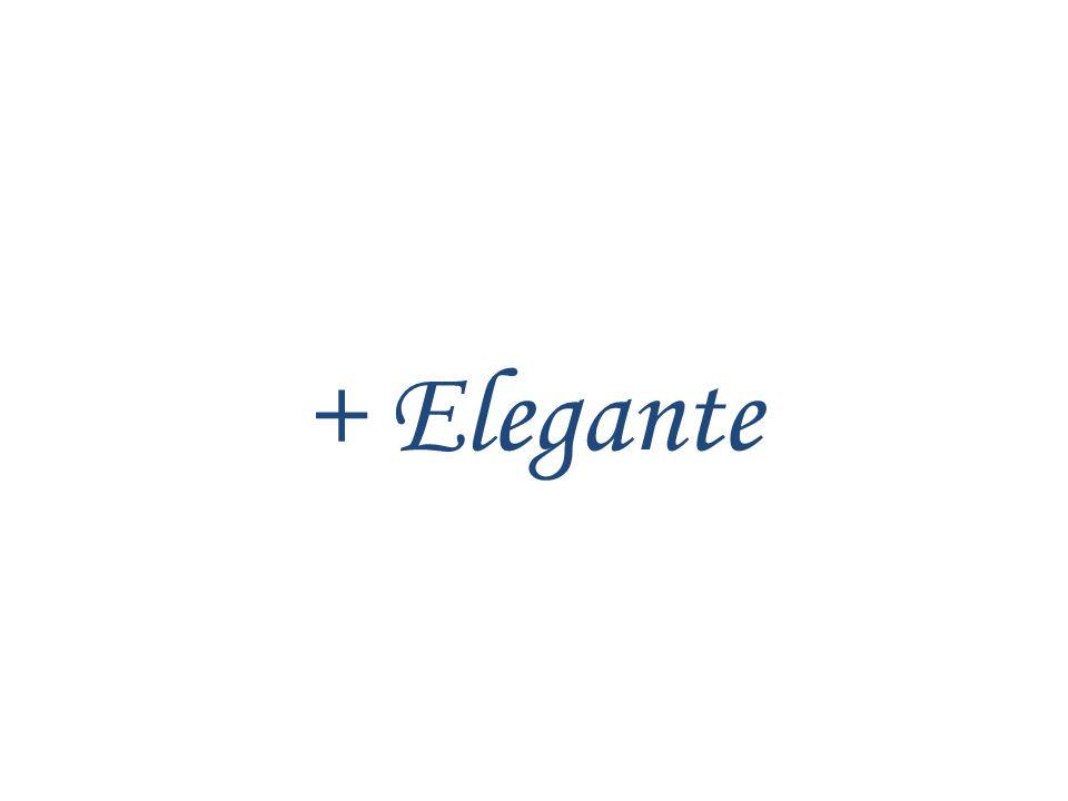 + Elegante