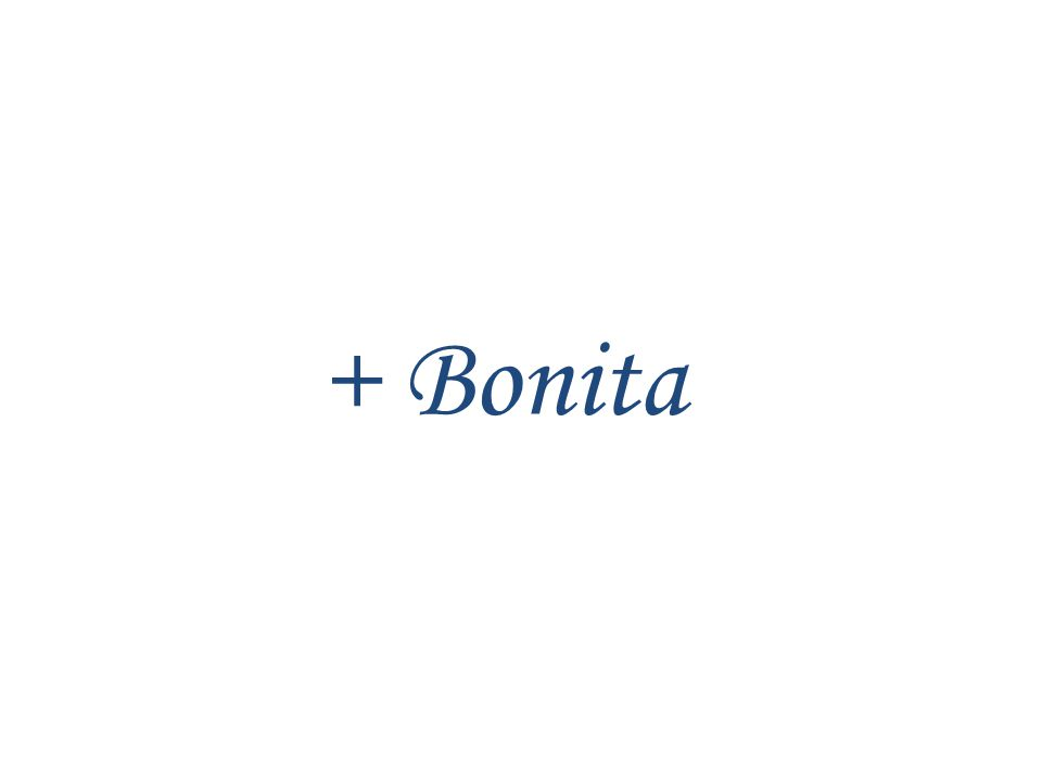 + Bonita
