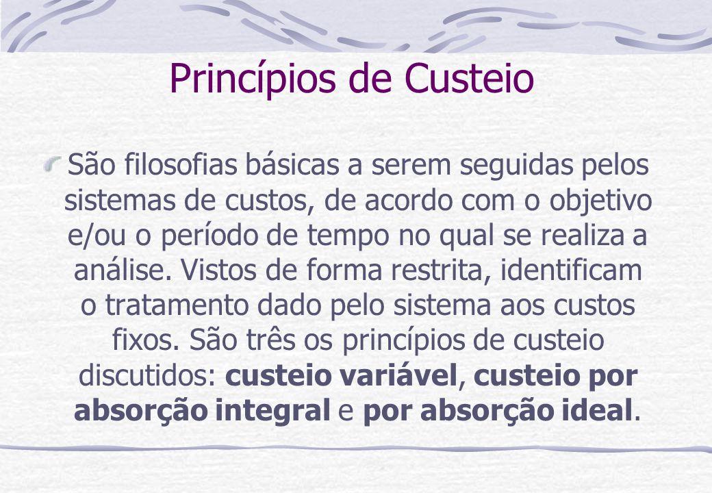 São filosofias básicas a serem seguidas pelos sistemas de custos, de acordo com o objetivo e/ou o período de tempo no qual se realiza a análise. Visto