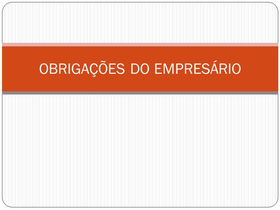 1ª) inscrever-se no Registro de Empresas antes de iniciar sua atividade (art.