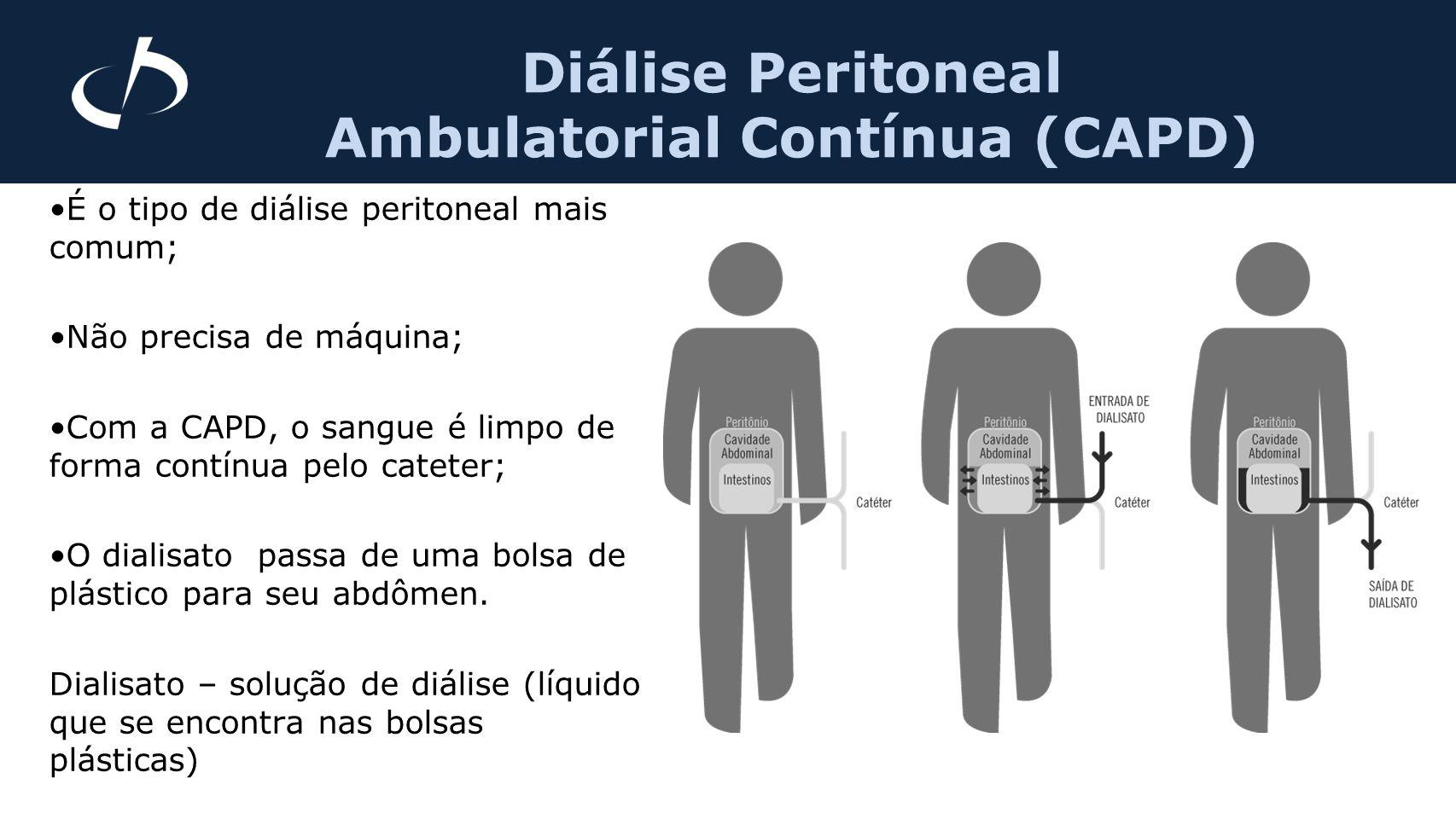 É o tipo de diálise peritoneal mais comum; Não precisa de máquina; Com a CAPD, o sangue é limpo de forma contínua pelo cateter; O dialisato passa de u