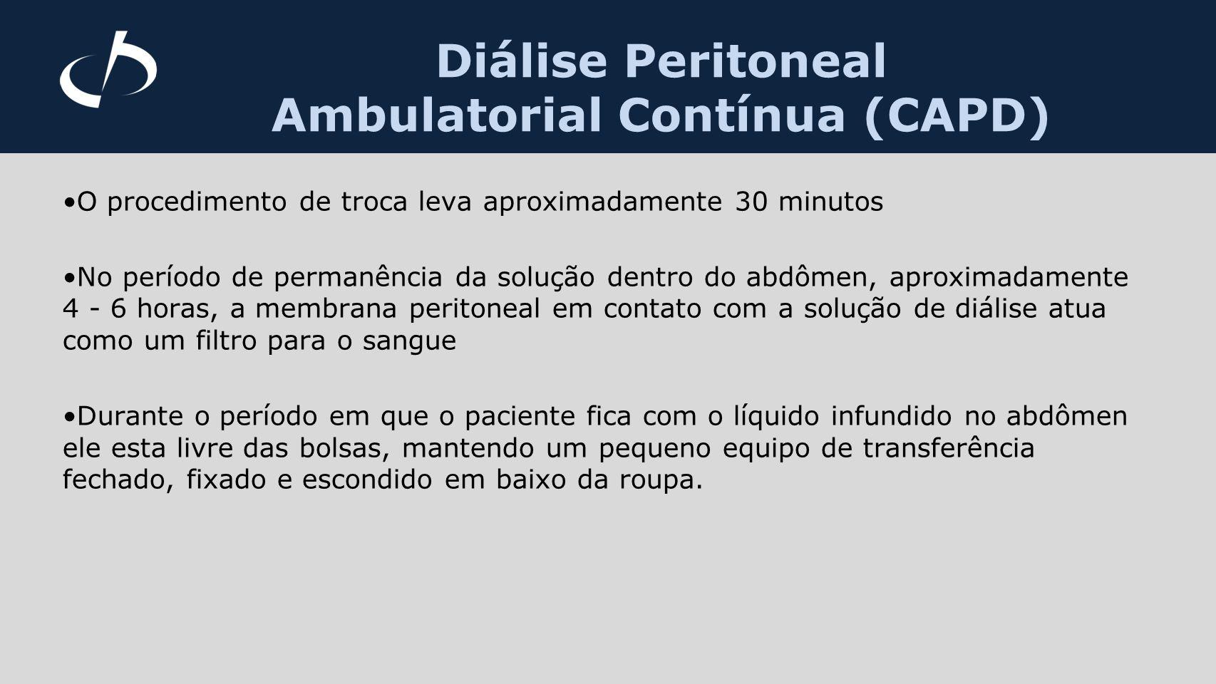 Diálise Peritoneal Automática (DPA) Essa diálise também é realizada através do peritônio.