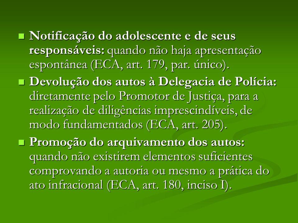 Notificação do adolescente e de seus responsáveis: quando não haja apresentação espontânea (ECA, art.