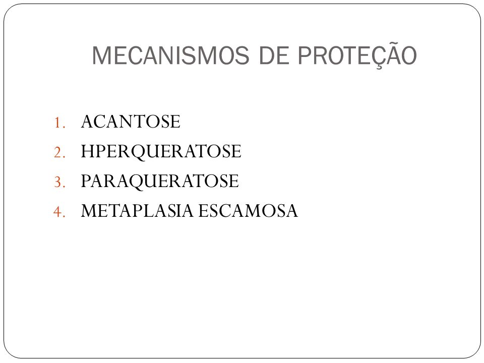 ACANTOSE HIPERPLASIA DO EPITÉLIO ESCAMOSO