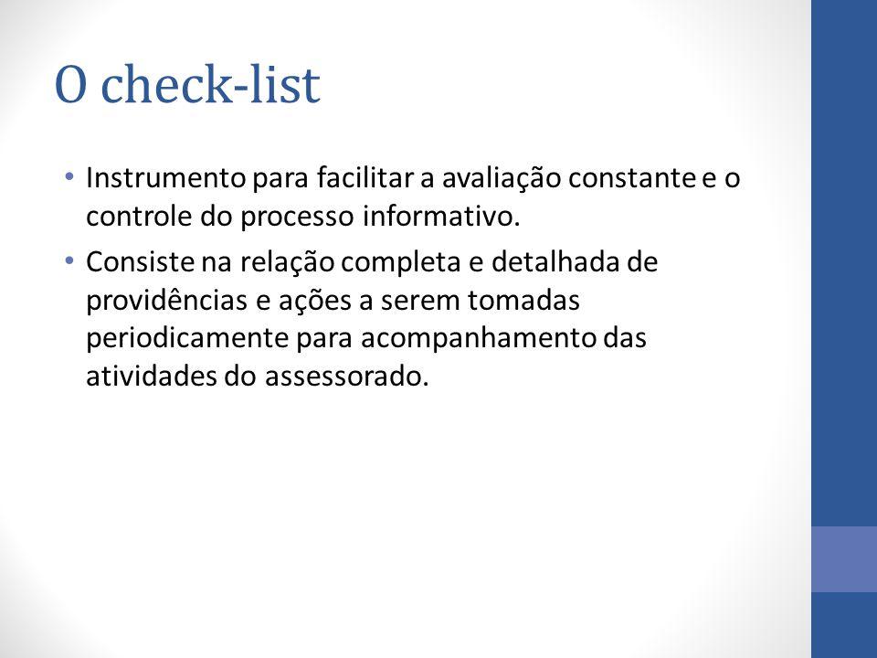 Instrumento para facilitar a avaliação constante e o controle do processo informativo.