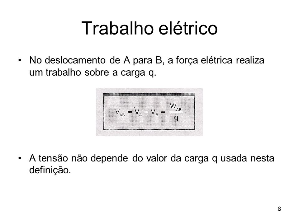 19 Potencial elétrico de um condutor em equilíbrio estático Quando solta a esfera o trabalho elétrico é zero, porque campo e força valem zero.