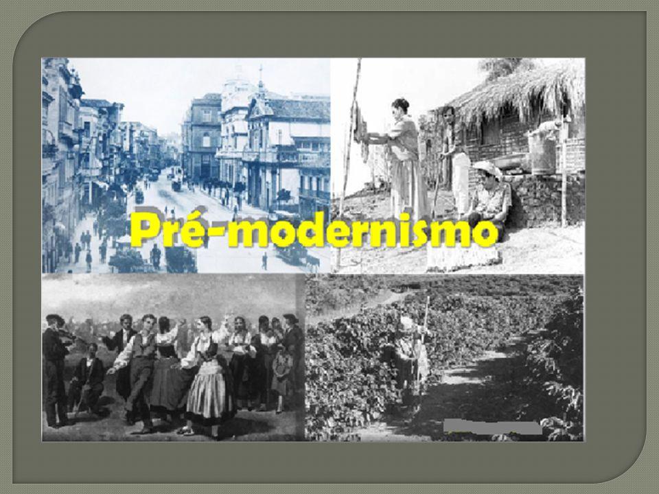  Período que vai do início do séc.XX até a Semana de Arte Moderna em 1922.