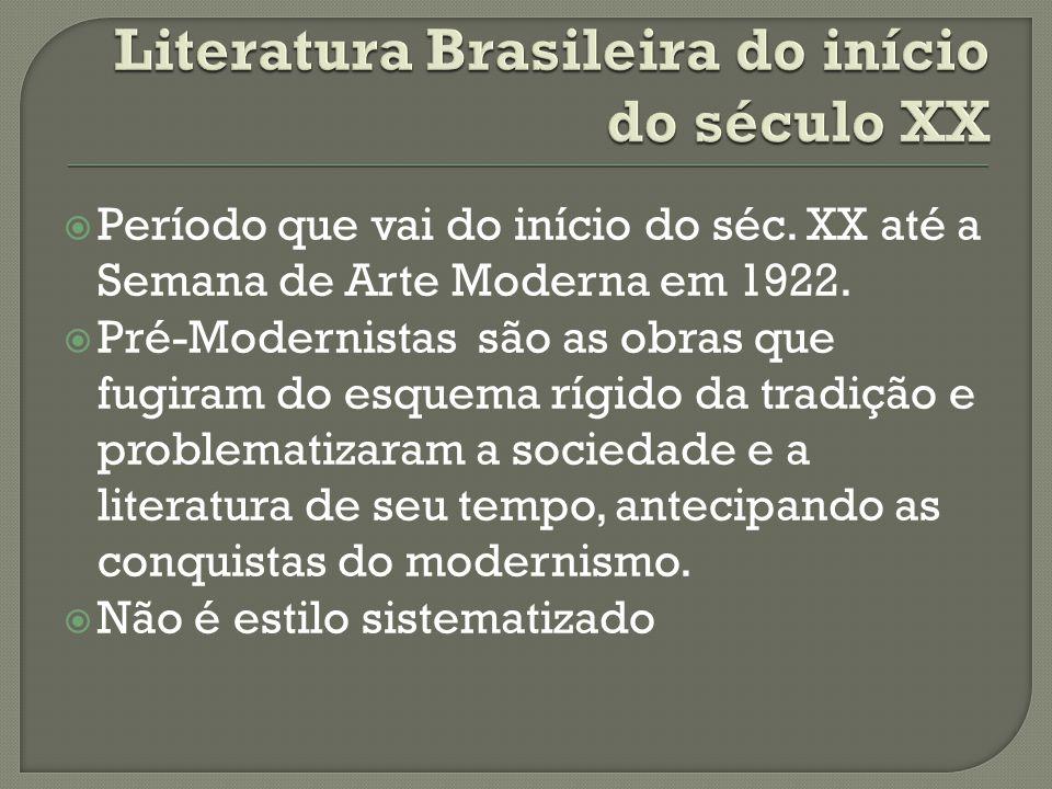  Tema da Loucura  A burocracia  Política no interior do Brasil  Os casamentos interesseiros da burguesia  O Mito do doutor  Miséria e improdutividade do interior  A Literatura do tempo