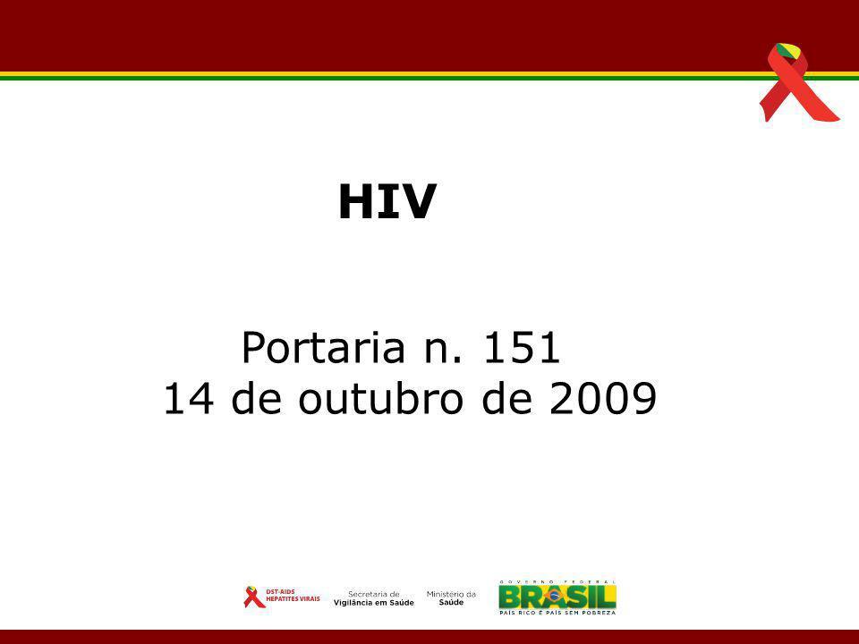 HIV Portaria n. 151 14 de outubro de 2009