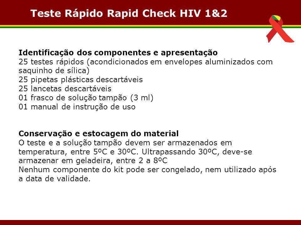Teste Rápido Rapid Check HIV 1&2 Identificação dos componentes e apresentação 25 testes rápidos (acondicionados em envelopes aluminizados com saquinho