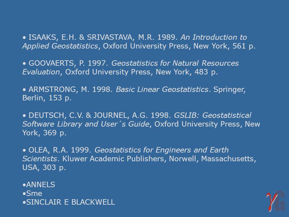 ISAAKS, E.H.& SRIVASTAVA, M.R. 1989.