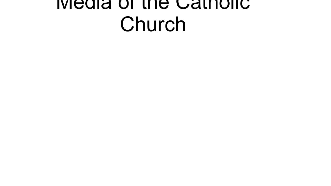 Media of the Catholic Church