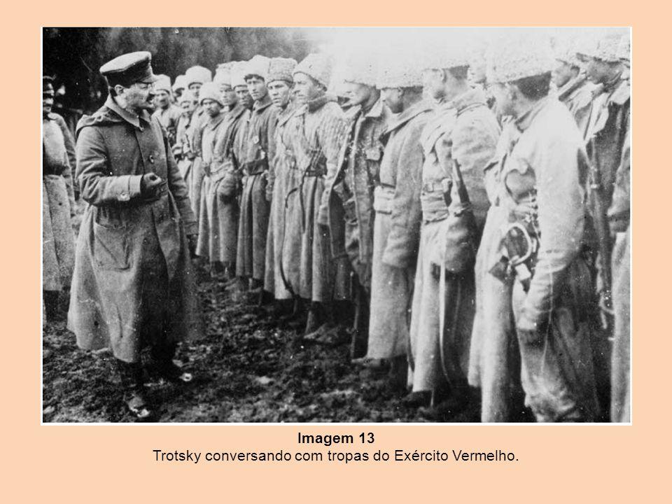 Imagem 13 Trotsky conversando com tropas do Exército Vermelho.