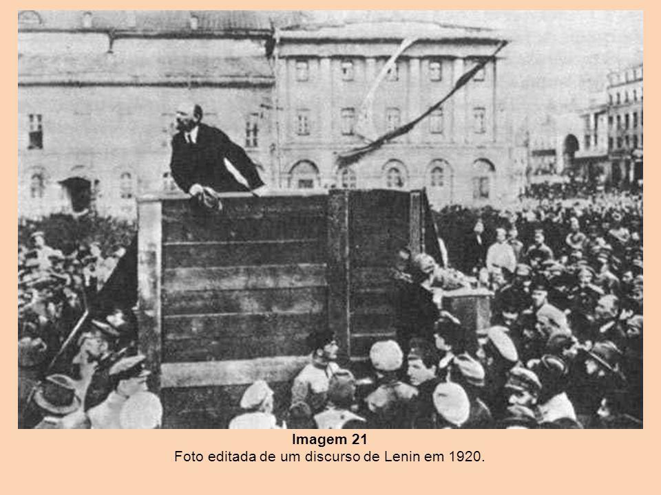 Imagem 21 Foto editada de um discurso de Lenin em 1920.