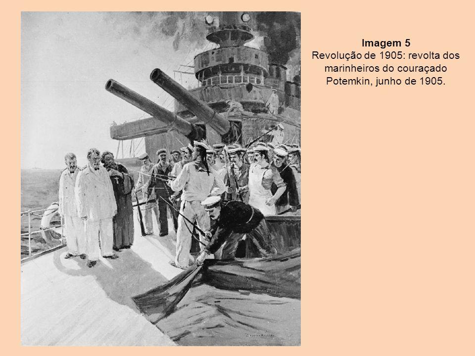 Imagem 5 Revolução de 1905: revolta dos marinheiros do couraçado Potemkin, junho de 1905.