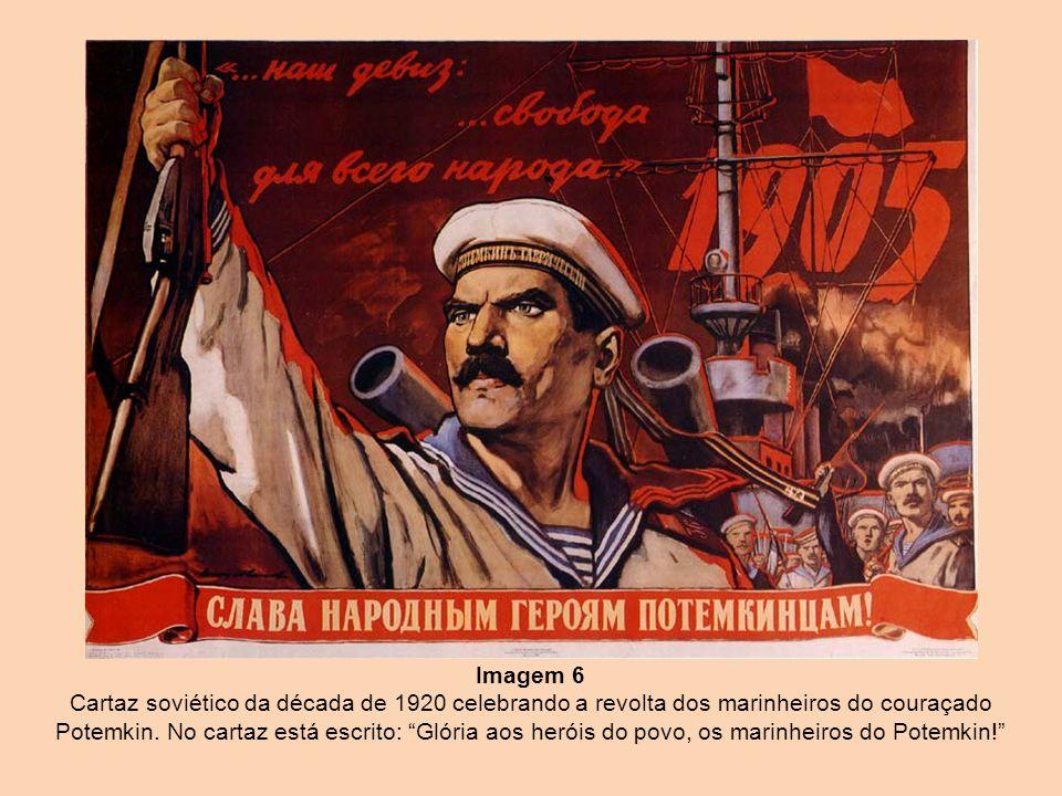 Imagem 6 Cartaz soviético da década de 1920 celebrando a revolta dos marinheiros do couraçado Potemkin.