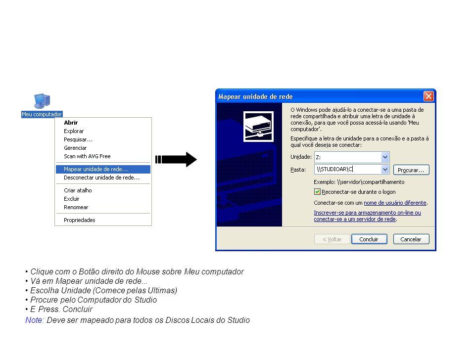 Clique com o Botão direito do Mouse sobre Meu computador Vá em Mapear unidade de rede... Escolha Unidade (Comece pelas Ultimas) Procure pelo Computado