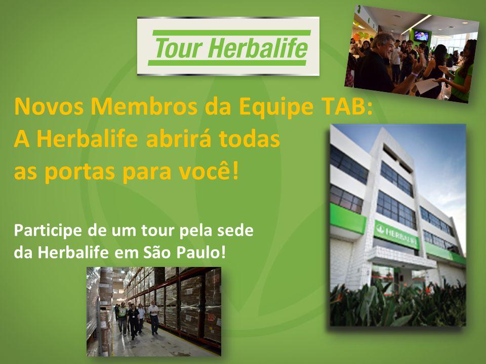 Novos Membros da Equipe TAB: A Herbalife abrirá todas as portas para você! Participe de um tour pela sede da Herbalife em São Paulo!