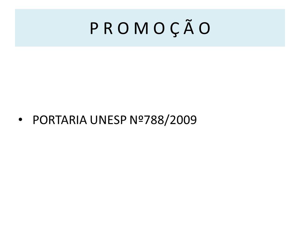 P R O M O Ç Ã O PORTARIA UNESP Nº788/2009