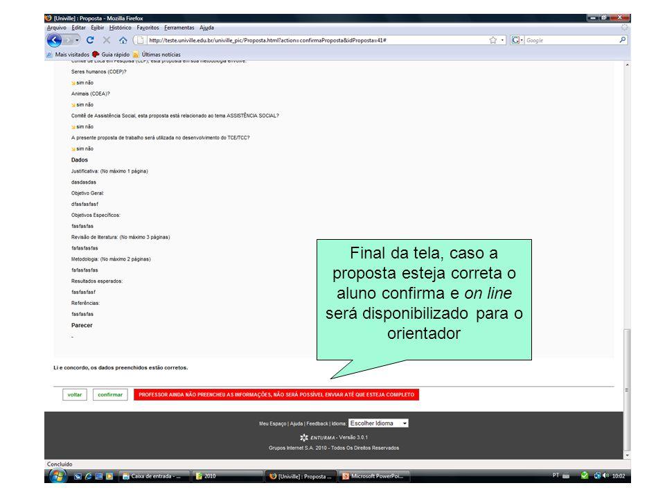 Final da tela, caso a proposta esteja correta o aluno confirma e on line será disponibilizado para o orientador