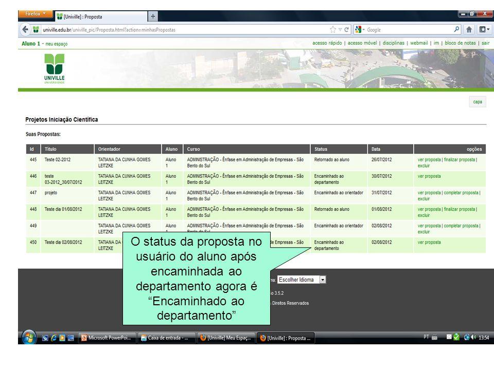 """O status da proposta no usuário do aluno após encaminhada ao departamento agora é """"Encaminhado ao departamento"""""""