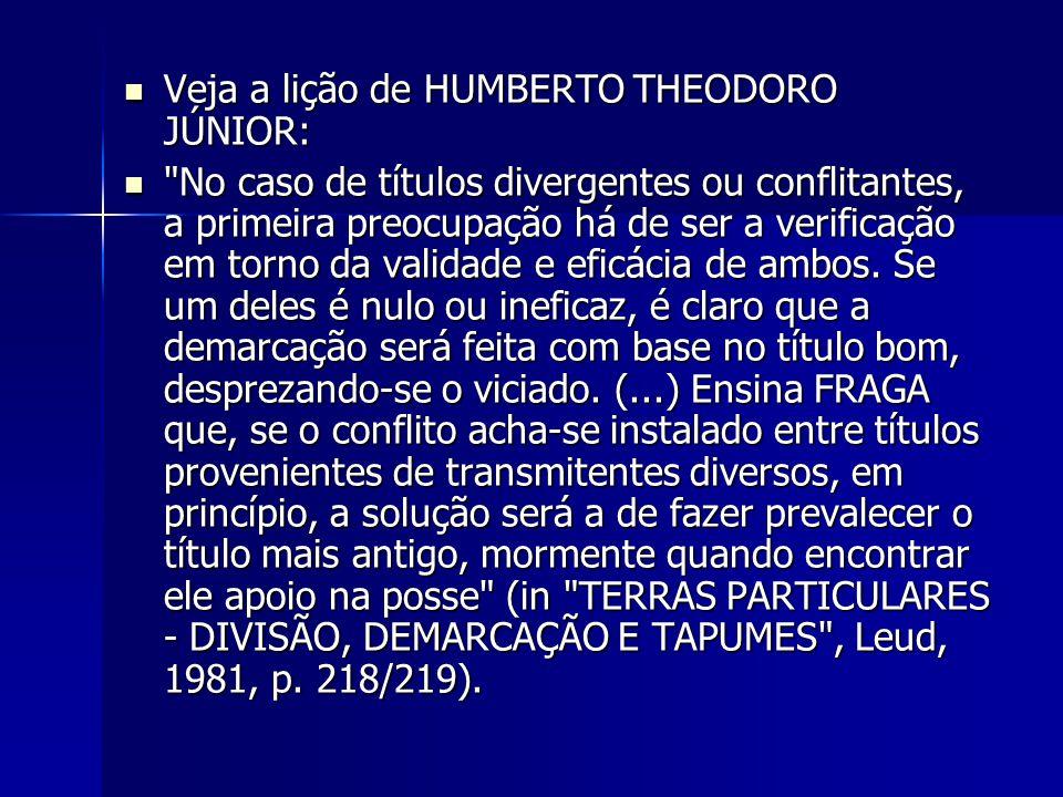 Veja a lição de HUMBERTO THEODORO JÚNIOR: Veja a lição de HUMBERTO THEODORO JÚNIOR: