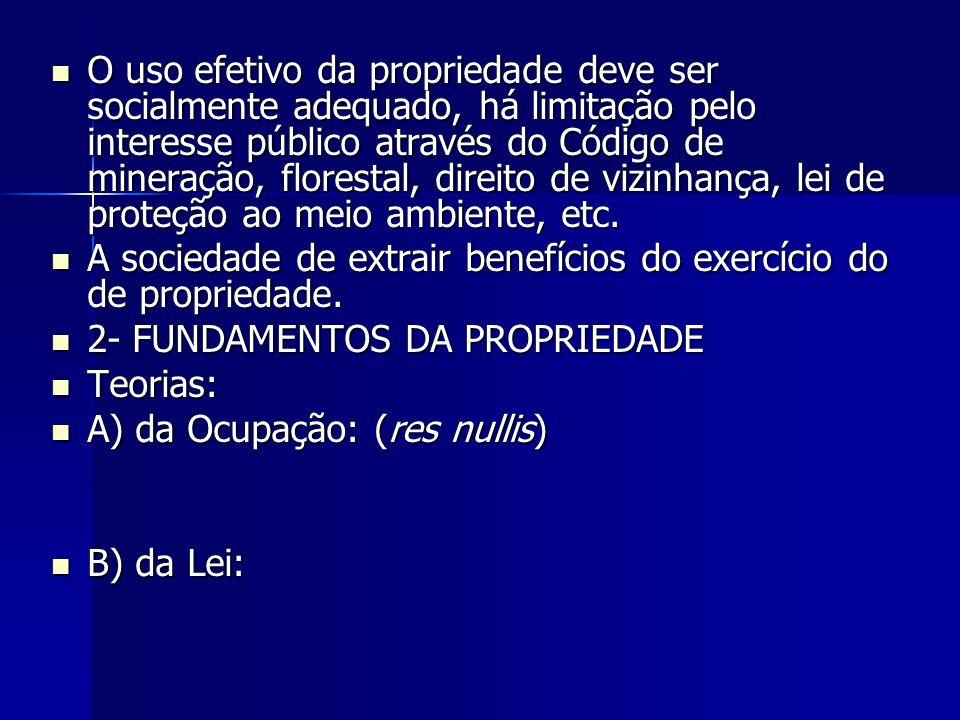 DA PROPRIEDADE MÓVEL 1- DA USUCAPIÃO – art.1.260 CC: 1- DA USUCAPIÃO – art.