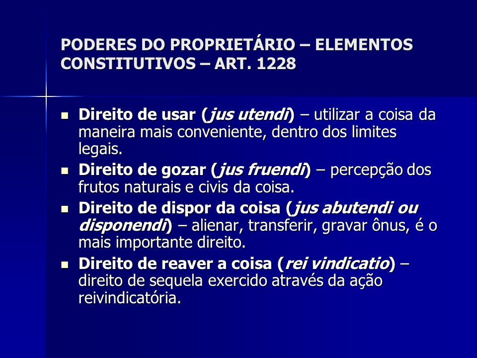 USO ANORMAL DA PROPRIEDADE.MEDIDAS PROCESSUAIS. Art.