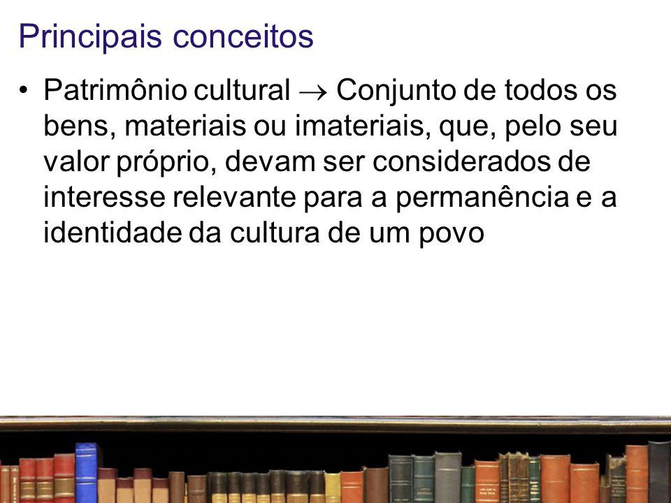 Principais conceitos Conhecimentos tradicionais  Informações ou práticas individuais ou coletivas de comunidade indígena ou de comunidade local, com valor real ou potencial, associada ao patrimônio genético