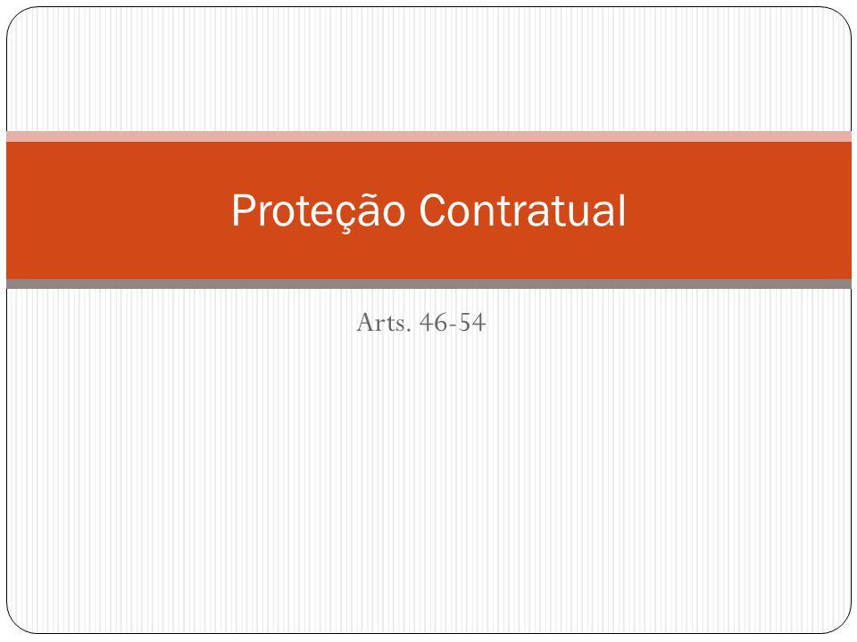 Proteção contratual Alteração unilateral do contrato (art.
