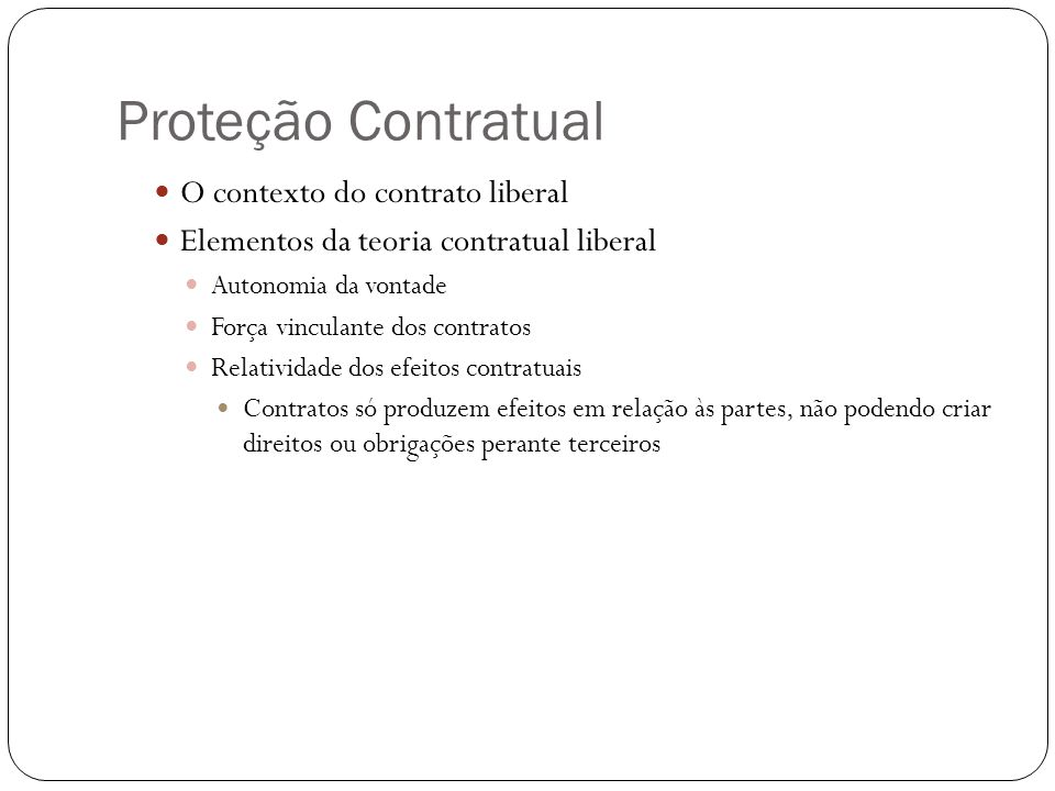 Proteção Contratual Cláusulas iníquas, abusivas, que coloquem o consumidor em desvantagem exagerada ou incompatíveis com boa-fé/equidade (art.
