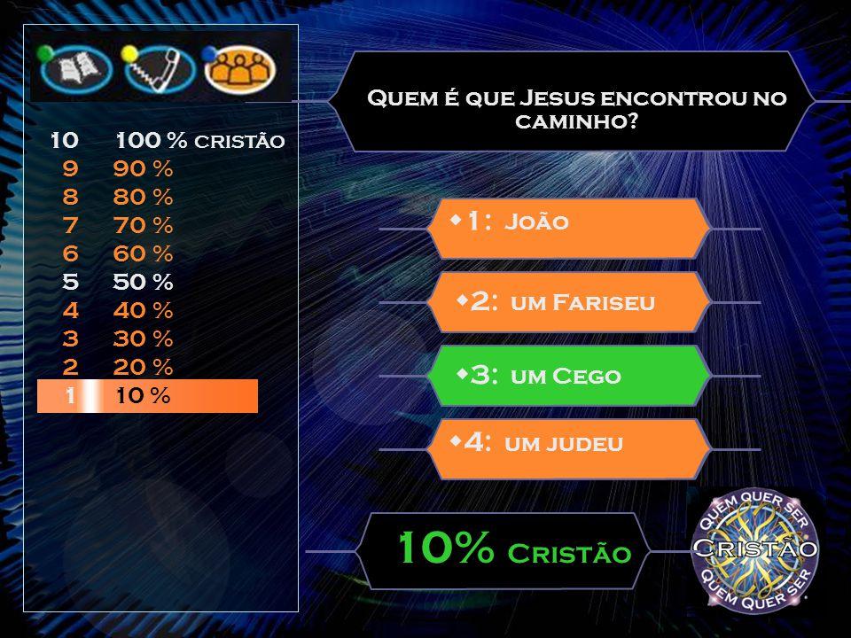  Existem 3 ajudas: Ajuda do Catecismo Ajuda do Telemóvel Ajuda do Catequista  Cada equipa pode utilizar as três ajudas 10 9 8 7 6 5 4 3 2 1 100 % CRISTÃO 90 % 80 % 70 % 60 % 50 % 40 % 30 % 20 % 10 %