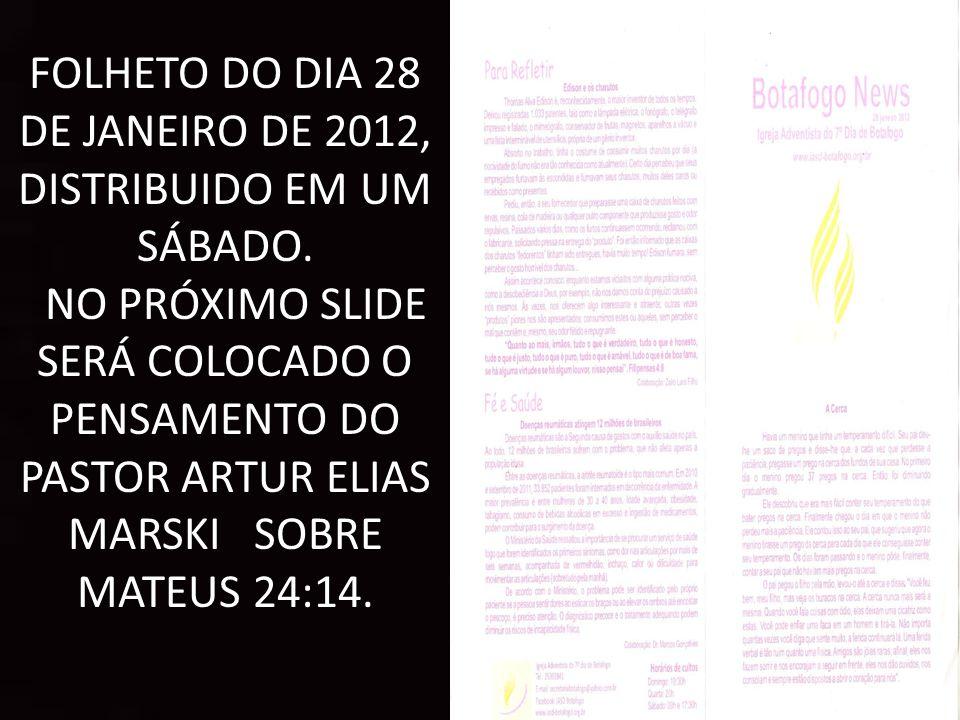 FOLHETO DO DIA 28 DE JANEIRO DE 2012, DISTRIBUIDO EM UM SÁBADO.