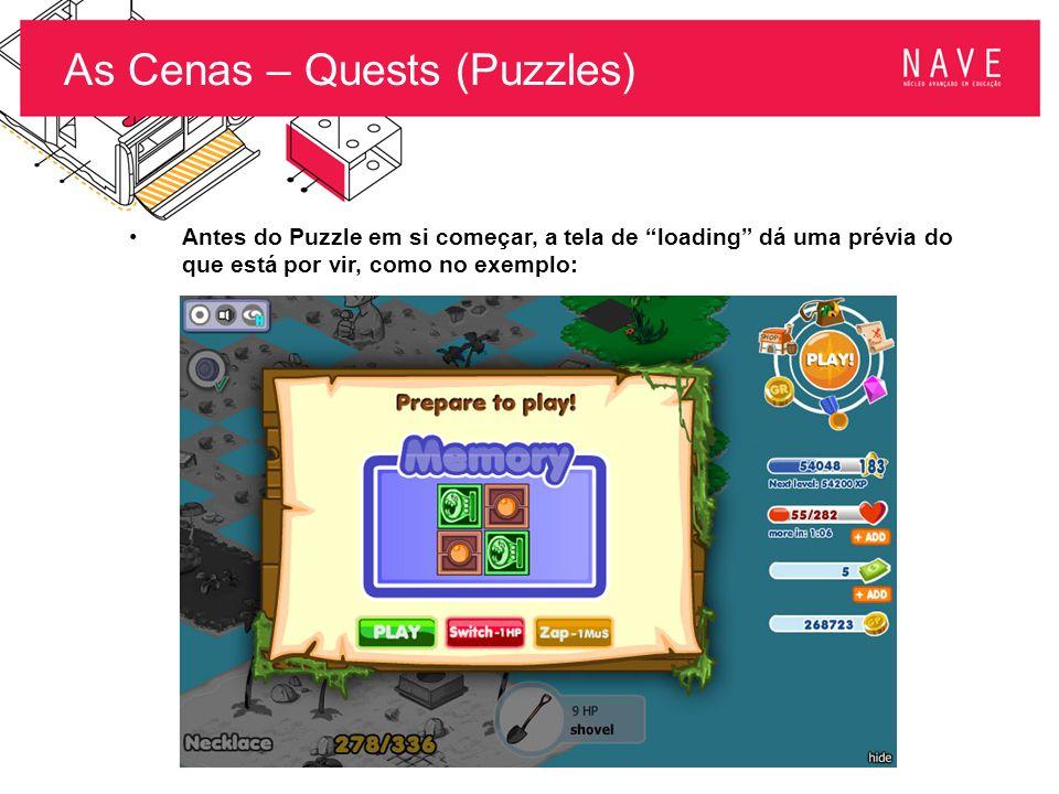 """As Cenas – Quests (Puzzles) Antes do Puzzle em si começar, a tela de """"loading"""" dá uma prévia do que está por vir, como no exemplo:"""