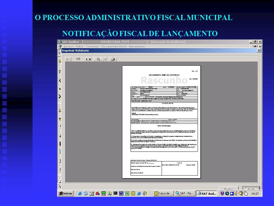 O PROCESSO ADMINISTRATIVO FISCAL MUNICIPAL NOTIFICAÇÃO FISCAL DE LANÇAMENTO
