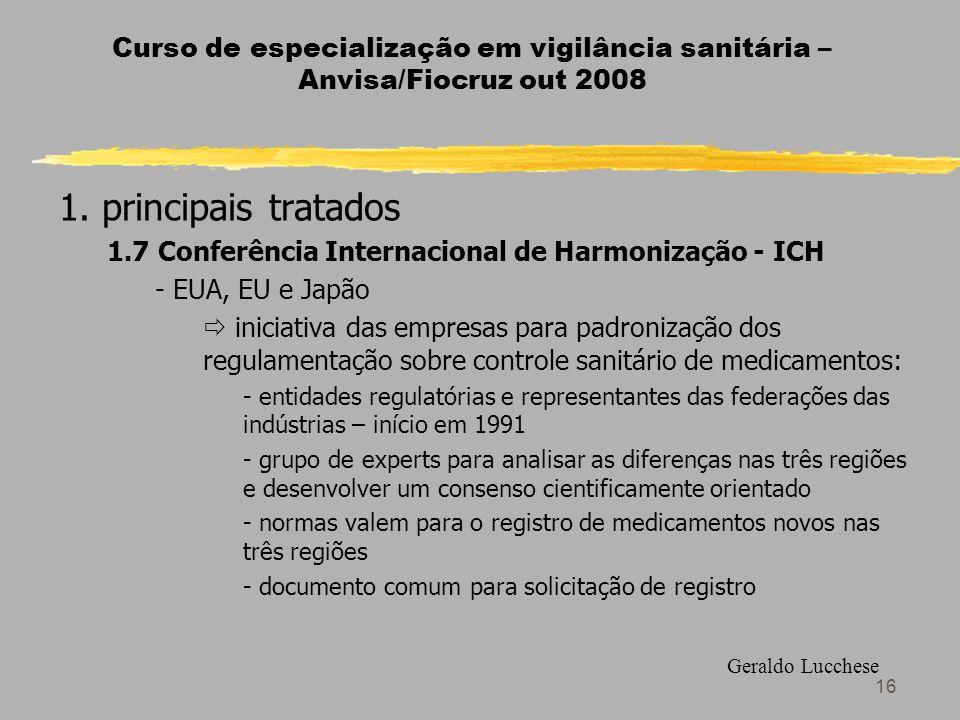 16 Curso de especialização em vigilância sanitária – Anvisa/Fiocruz out 2008 1.