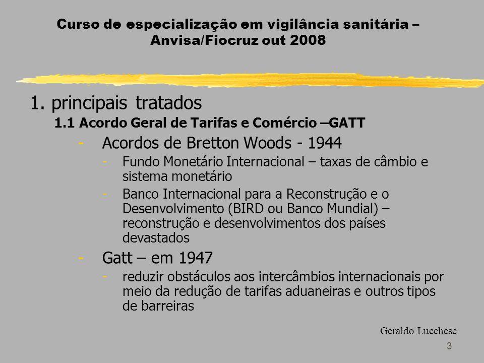 3 Curso de especialização em vigilância sanitária – Anvisa/Fiocruz out 2008 1.