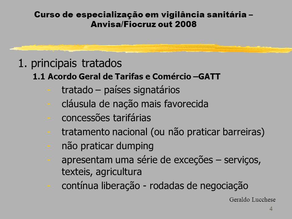 4 Curso de especialização em vigilância sanitária – Anvisa/Fiocruz out 2008 1.